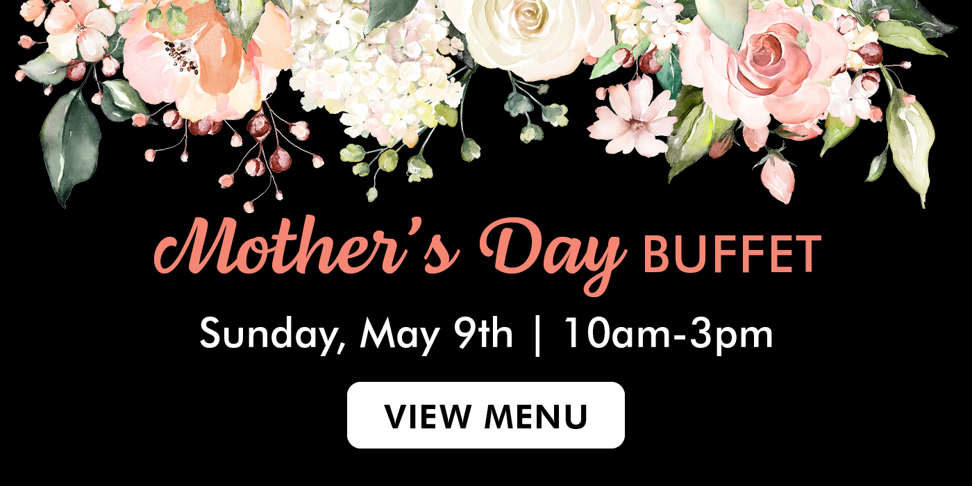 West Chester Mother's Day Buffet